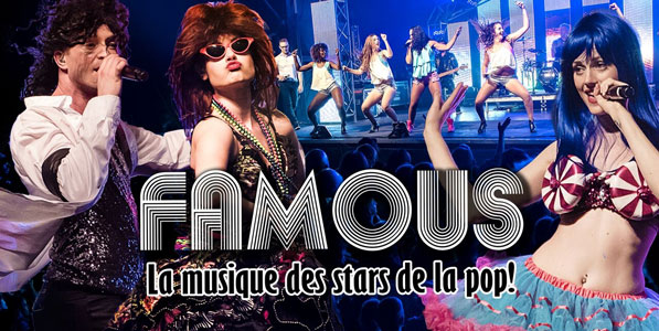 Spectacle FAMOUS